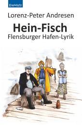 Hein-Fisch: Flensburger Hafen-Lyrik