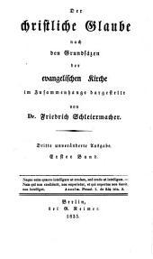 Der christliche Glaube: Nach den Grundsätzen der evangelischen Kirche im Zusammenhange dargestellt, Band 1