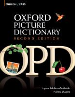 Oxford Picture Dictionary English Farsi Edition  Bilingual Dictionary for Farsi speaking teenage and adult students of English PDF