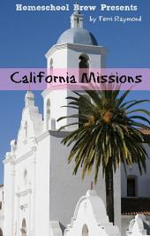 California Missions: Fourth Grade Social Science Lesson, Activities, Discussion Questions and Quizzes