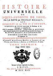 Histoire universelle de Jacques Auguste de Thou: Volume1