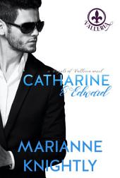 Catharine & Edward (Royals of Valleria #6)