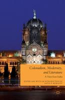 Colonialism  Modernity  and Literature PDF