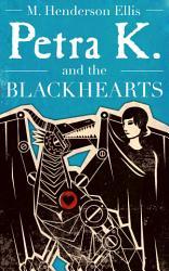 Petra K And The Blackhearts Book PDF