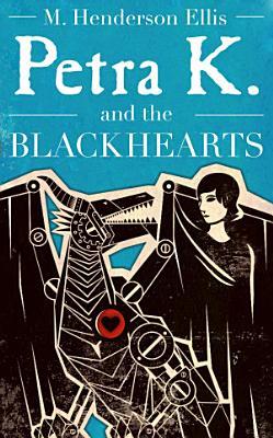 Petra K and the Blackhearts