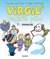 Virgils Magiske Pind #3: Snemanden
