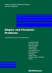 Elliptic and Parabolic Problems: A Special Tribute to the Work of Haim Brezis