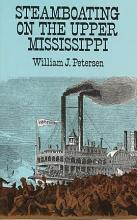 Steamboating on the Upper Mississippi PDF