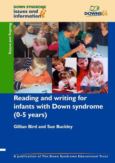 Reading and Writing Development for Infants with Down Syndrome  0 5 Years  PDF