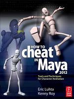 How to Cheat in Maya 2012 PDF