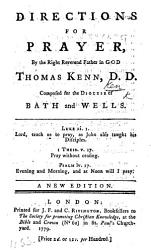 Directions For Prayer For The Diocess Of Bath And Wells By Bishop Thomas Ken Book PDF