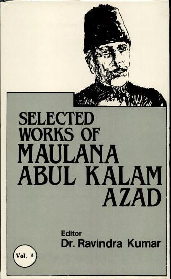 The Selected Works of Maulana Abul Kalam Azad PDF