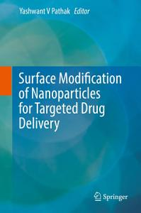 Surface Modification of Nanoparticles for Targeted Drug Delivery