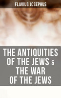 The Antiquities of the Jews   The War of the Jews PDF
