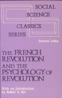 The French Revolution and the Psychology of Revolution PDF