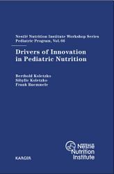 Drivers Of Innovation In Pediatric Nutrition Book PDF