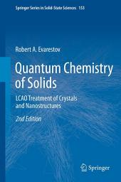 Quantum Chemistry of Solids: LCAO Treatment of Crystals and Nanostructures, Edition 2