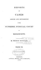 Reports of Cases Argued and Determined in the Supreme Judicial Court of the Commonwealth of Massachusetts: 1844, Volume 8; Volume 49