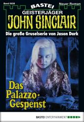 John Sinclair - Folge 0638: Das Palazzo-Gespenst