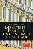 Die   ltesten Familienunternehmen Deutschlands PDF
