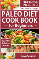 Paleo Diet Cook Book for Beginners  Book