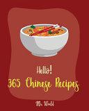 Hello! 365 Chinese Recipes