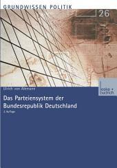 Das Parteiensystem der Bundesrepublik Deutschland: Ausgabe 3