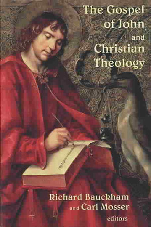 The Gospel of John and Christian Theology PDF