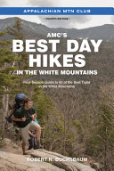 AMC's Best Day Hikes in the White Mountains
