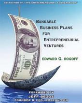 Bankable Business Plans for Entrepreneurial Ventures