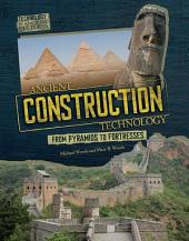 Ancient Construction Technology: From Pyramids to Fortresses