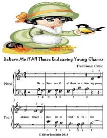 Believe Me If All Those Endearing Young Charms   Beginner Tots Piano Sheet Music