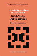 Walsh Series and Transforms