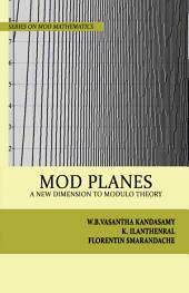 MOD Planes: A New Dimension to Modulo Theory