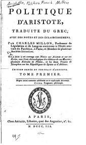 Politique d'Aristote: traduite du Grec, avec des notes et des éclaircissemens, Volumes1à2