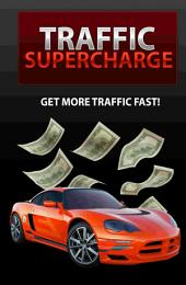 Traffic Overdrive: Send Your Web Stats Into Overdrive!