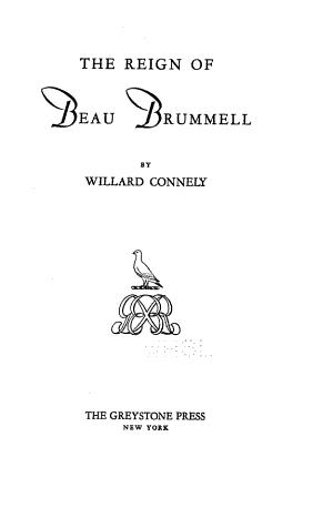 The Reign of Beau Brummell
