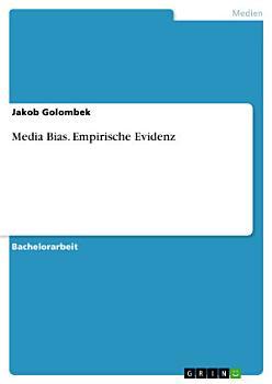 Media Bias  Empirische Evidenz PDF