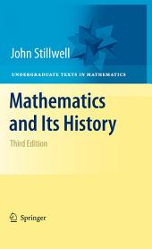 Mathematics and Its History: Edition 3
