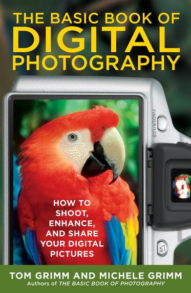 The Basic Book of Digital Photography
