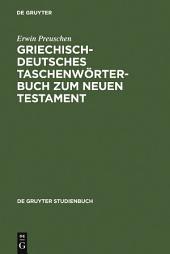 Griechisch-deutsches Taschenwörterbuch zum Neuen Testament: Ausgabe 8