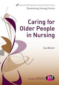 Caring for Older People in Nursing PDF