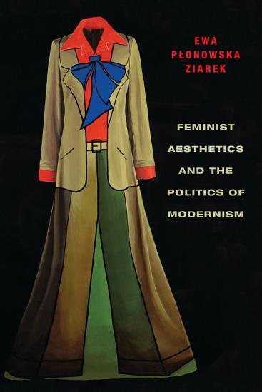 Feminist Aesthetics and the Politics of Modernism PDF