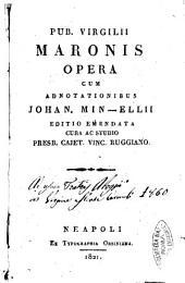 Pub. Virgilii Maronis opera cum adnotationibus Johan. Min-ellii