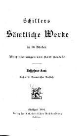 Schillers sämmtliche werke: Band 16