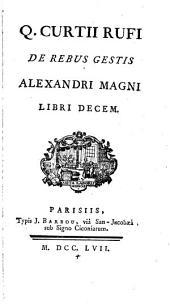 """""""De"""" rebus gestis Alexandri Magni libri decem: Volume 1"""