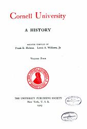 Cornell University, a history: Volume 4