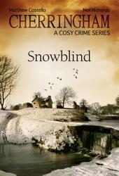 Cherringham - Snowblind: A Cosy Crime Series