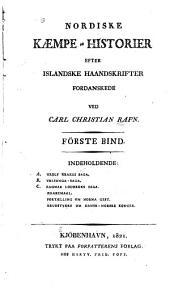 Nordiske kaempe-historier efter islandske haandskrifter fordanskede ved Carl Christian Rafn: bd. Sagaen om Kong Didrik af Bern og hans kaemper, hvilken af nogle kaldes Vilkina-saga