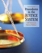 Procedures in the Justice System: Edition 10